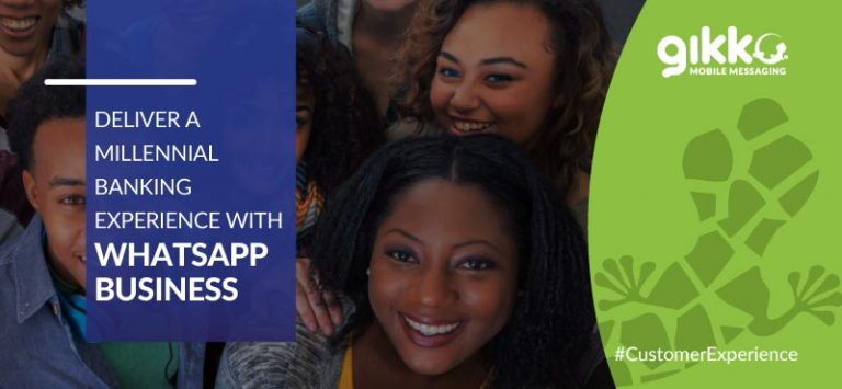 Deliver a Millennial Banking Experience with WhatsApp Business